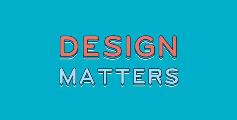 El buen diseño de verdad importa