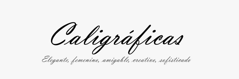 Tipografía Caligráfica